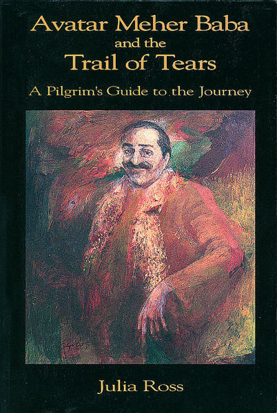 Avatar Meher Baba and the Trail of Tears – Sheriar Books